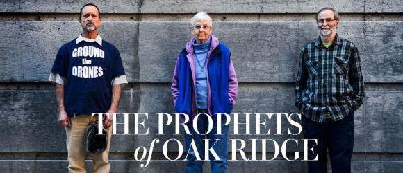 Prophets of Oak Ridge